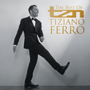 TZN -The Best Of Tiziano Ferro/Tiziano Ferro