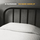 The Warm Covers EP/JD McPherson