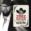TOBY KEITH/BULLETS I/Toby Keith