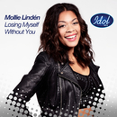 Losing Myself Without You/Mollie Lindén