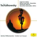 チャイコフスキー:イタリア奇想曲、1812序曲、他/Don Kosaken Chor, Serge Jaroff, Berliner Philharmoniker, Herbert von Karajan