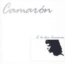 Te Lo Dice Camaron/Camarón De La Isla