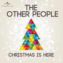 Christmas Is Here/The Other People