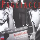 Leoncavallo: I Pagliacci/Barbara Frittoli, José Cura, Carlos Alvarez, Netherlands Radio Chorus, National Kinderkoor, Royal Concertgebouw Orchestra, Riccardo Chailly
