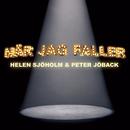 När jag faller/Helen Sjöholm, Peter Jöback