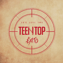 TEENTOP 20's LOVE TWO EXITO/Teentop