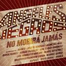 Angeles Negros No Morirá Jamás/Los Ángeles Negros