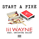 Start A Fire (feat. Christina Milian)/Lil Wayne