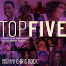 Top Five (Music From And Inspired By The Motion Picture)/Various Artists