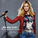 Mit aller Kraft (Mein Song für die Deutsche Krebshilfe)/Linda Hesse