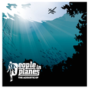 The Acoustic EP/People In Planes