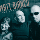 Ordinary Day (International Version)/Matt Bianco