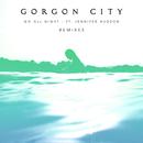Go All Night (Remixes) (feat. Jennifer Hudson)/Gorgon City