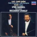 Lalo: Cello Concerto; Saint-Saëns: Cello Concerto No.2/Lynn Harrell, Radio-Symphonie-Orchester Berlin, Riccardo Chailly