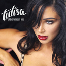 Living Without You/Tulisa