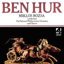 Miklós Rósza: Ben Hur/National Philharmonic Orchestra and Chorus, Miklós Rózsa