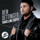 Travelling South/Ben Dettinger
