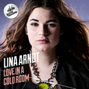 Love In A Cold Room/Lina Arndt