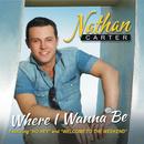 Where I Wanna Be/Nathan Carter