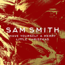 Have Yourself A Merry Little Christmas/Sam Smith
