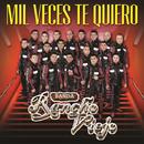 Mil Veces Te Quiero/Banda Rancho Viejo