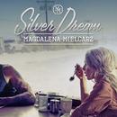 Silver Dream/Magdalena Mielcarz