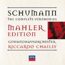 Schumann: The Symphonies/Gewandhausorchester Leipzig, Riccardo Chailly