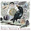 Secret, Profane and Sugarcane (Japan)/Elvis Costello
