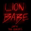 Jump Hi (Remixes) (feat. Childish Gambino)/LION BABE
