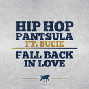 Fall Back In Love (feat. Bucie)/Hip Hop Pantsula