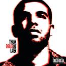 DRAKE/THANK ME LATER/Drake