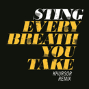 Every Breath You Take (KHURSOR Remix)/Sting