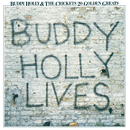 20 Golden Greats: Buddy Holly Lives/Buddy Holly, The Crickets