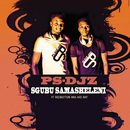 Sgubu Samasheleni (feat. Redbutton, Axe Ray)/PS-DJz