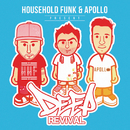 Household Funk & Apollo Present Deep Revival/Household Funk, Apollo
