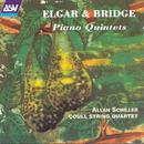 Elgar & Bridge: Piano Quintets/Allan Schiller, Coull String Quartet
