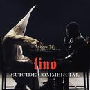 Suicide commercial/Lino