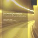John Adams: Phrygian Gates; Hallelujah Junction; China Gates; Road Movies/Andrew Russo, James Ehnes