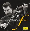 L'Art de Christian Ferras/Christian Ferras
