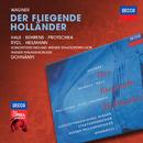 Wagner: Der Fliegende Holländer/Robert Hale, Hildegard Behrens, Josef Protschka, Kurt Rydl, Uwe Heilmann, Konzertvereinigung Wiener Staatsopernchor, Wiener Philharmoniker, Christoph von Dohnányi
