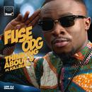 Thinking About U (feat. Killbeatz)/Fuse ODG