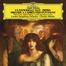 Debussy: La damoiselle élue. Poème Lyrique, L.62; Prélude à l'après-midi d'un faune, L.86; Images For Orchestra - 2. Ibéria, L.122/London Symphony Orchestra, Claudio Abbado