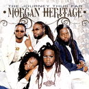 The Journey Thus Far/Morgan Heritage