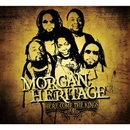 Here Come The Kings/Morgan Heritage