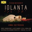 Tchaikovsky: Iolanta (Live)/Anna Netrebko, Sergey Skorokhodov, Alexey Markov, Vitalij Kowaljow, Slovenian Philharmonic Orchestra, Emmanuel Villaume