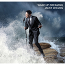 Wake Up Dreaming/Jacky Cheung