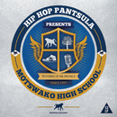 Hip Hop Pantsula Presents Motswako High School/Hip Hop Pantsula