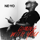 Coming With You/Ne-Yo