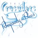 ラプソディ&ブルース/The Crusaders
