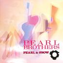 PEARL & SNOW/パール兄弟